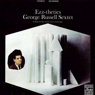 "George Russell Sextet: ""Ezz-thetics"" (1961)"