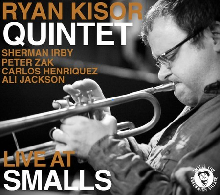 Ryan Kisor Live at Smalls album cover