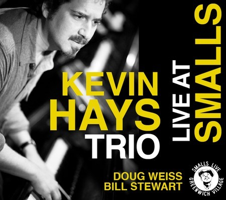 Kevin Hays Live at Smalls album cover