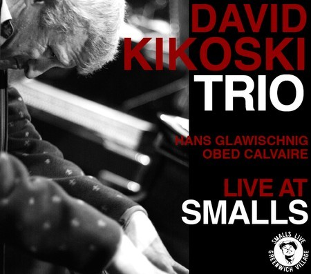 David Kikoski Live at Smalls album cover