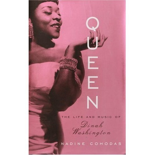 Book cover of Queen: The Life and Music of Dinah Washington