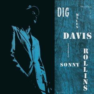 Miles Davis with Sonny Rollins: Dig