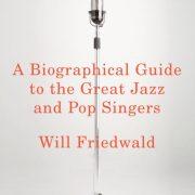 Will Friedwald: Ten Years After