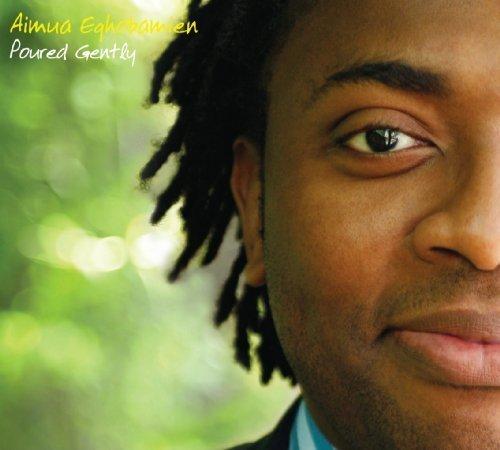 Aimua Eghobamien's Poured Gently album cover
