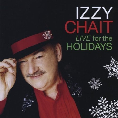 Izzy Chait's Live for the Holidays album
