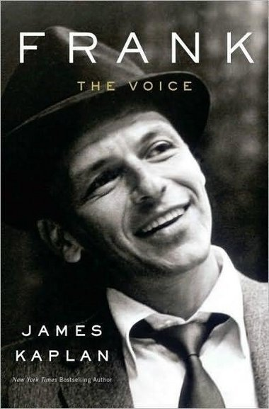 Frank: The Voice by James Kaplan