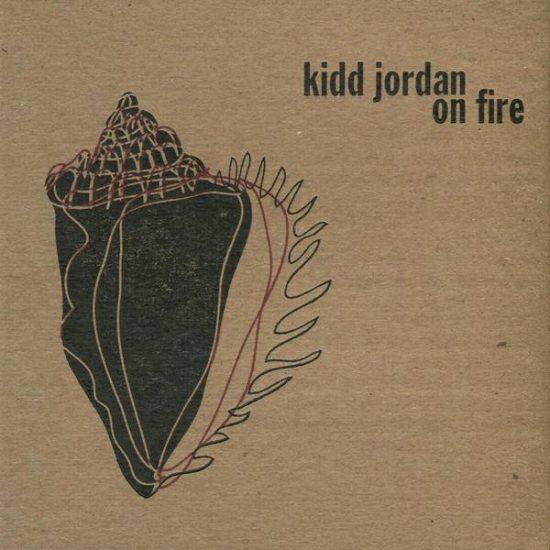 Kidd Jordan On Fire cover image 0