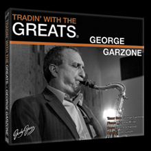 "JodyJazz's ""Tradin' With the Greats: George Garzone"" CD set"