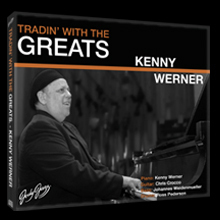 "JodyJazz's ""Tradin' With the Greats: Kenny Werner"" CD set"