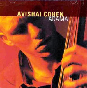Avishai Cohen's 'Adama' album, with Amos Hoffman on oud, 1998
