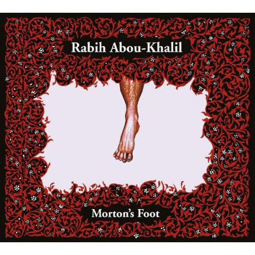 Rabih Abou-Khalil's 'Morton's Foot' album, 2004