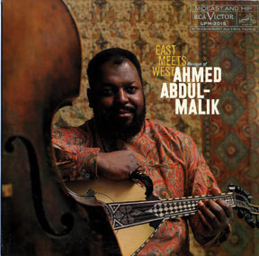 Ahmed Abdul-Malik's 'East Meets West' album from 1960