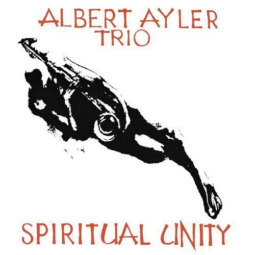 "Albert Ayler's ""Spiritual Unity"" album"
