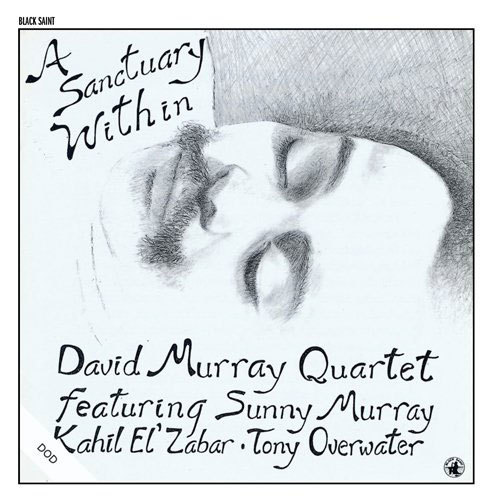 "David Murray Quartet's ""A Sanctuary Within"" album"