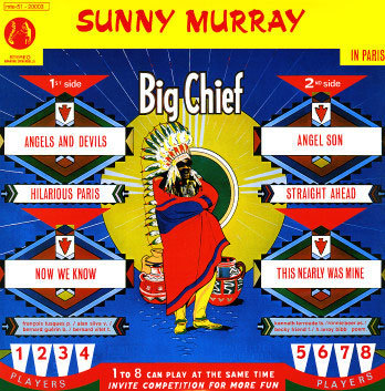 "Sunny Murray's ""Big Chief"" album"