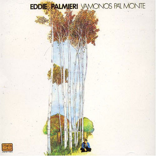 Vamonos Pa'l Monte by Eddie Palmieri