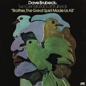 "Dave Brubeck's ""Brother, The Great Spirit Made Us All"" LP"