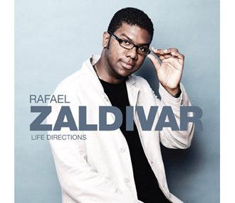 Rafael Zaldivar's Life Directions album cover