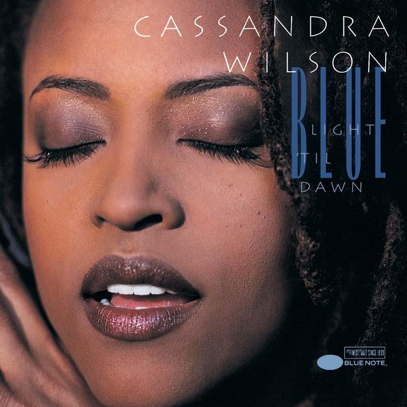 """Cassandra Wilson's """"Blue Light 'Til Dawn"""" album"""