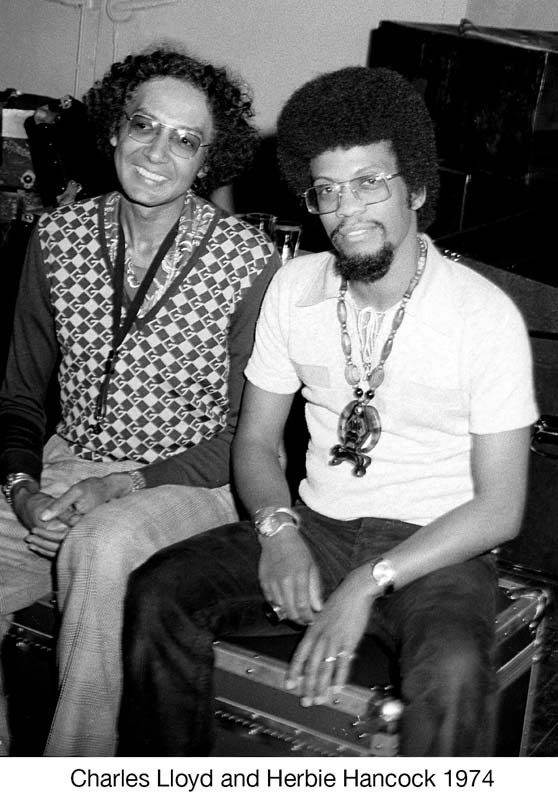 Charles Lloyd (left) and Herbie Hancock in 1974 (photo courtesy of ECM Records)