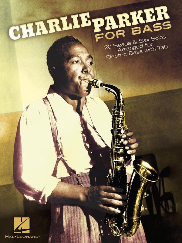 """Hal Leonard's """"Charlie Parker for Bass"""""""