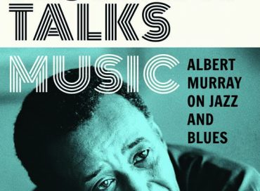 Albert Murray's Murray Talks Music