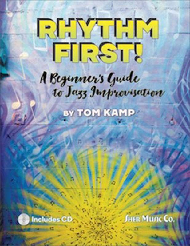 "Tom Kamp's ""Rhythm First!"""