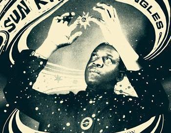 "Strut Records to Release ""Sun Ra Singles: The Definitive Collection"""