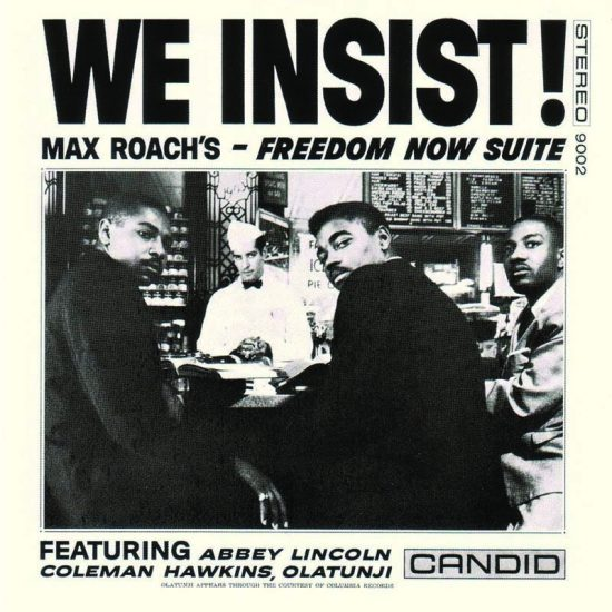 "Max Roach's ""We Insist! Max Roach's Freedom Now Suite"" image 0"