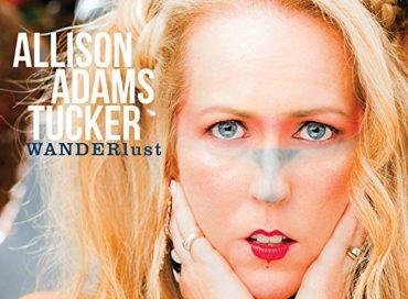 Allison Adams Tucker: WANDERlust