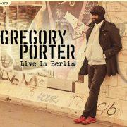 Gregory Porter: Live in Berlin