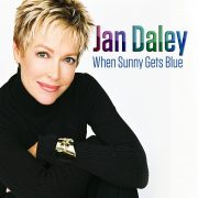 Jan Daley: When Sunny Gets Blue