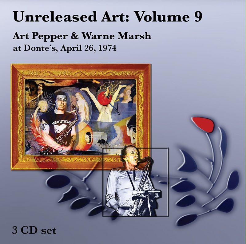 Art Pepper & Warne Marsh: Unreleased Art: Vol. 9