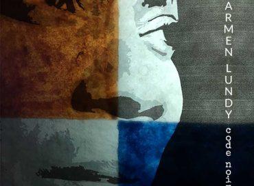 Carmen Lundy: Code Noir (Afrasia)