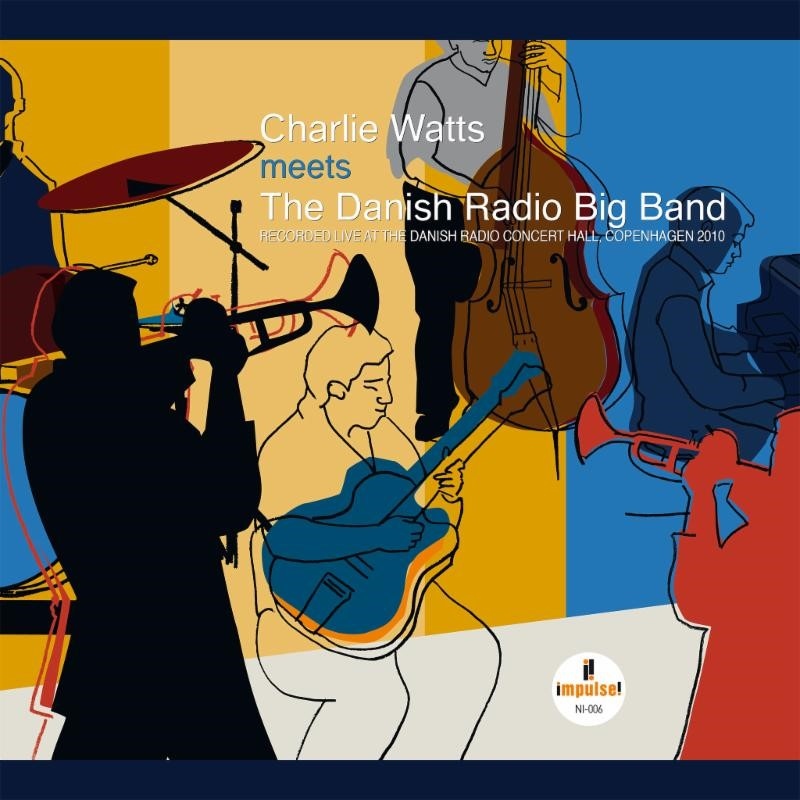"""Charlie Watts Meets the Danish Radio Big Band"""