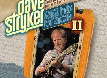 Dave Stryker: Eight Track II (Strikezone)