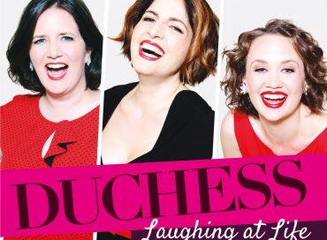 Duchess: Laughing at Life (Anzic)