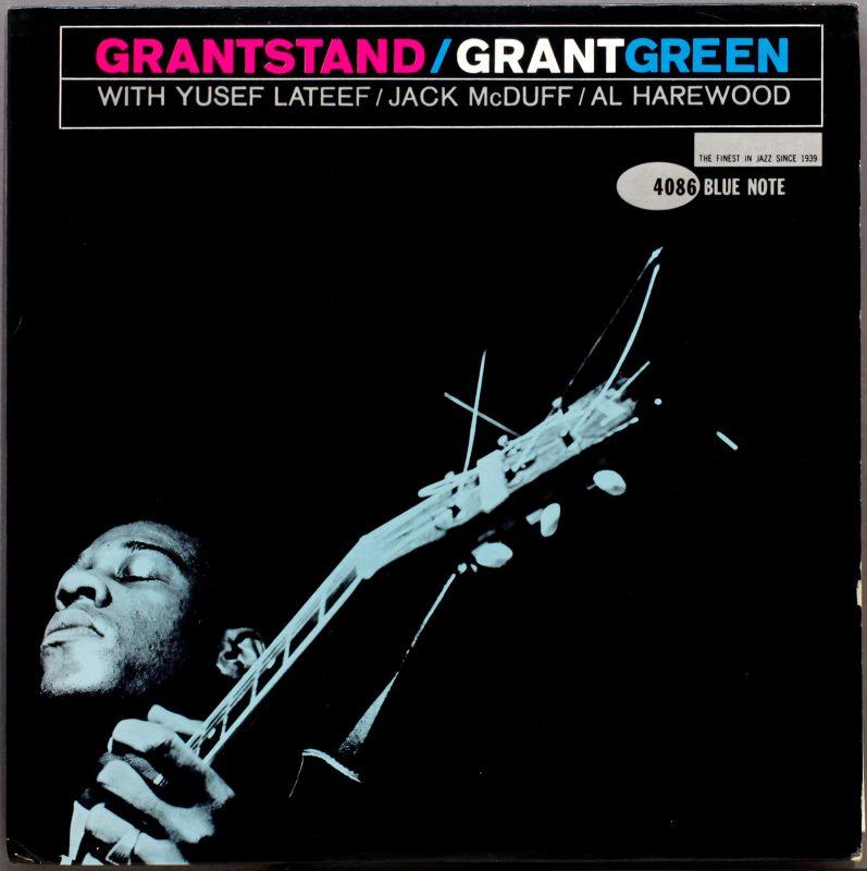 """Grant Green's """"Grantstand"""""""