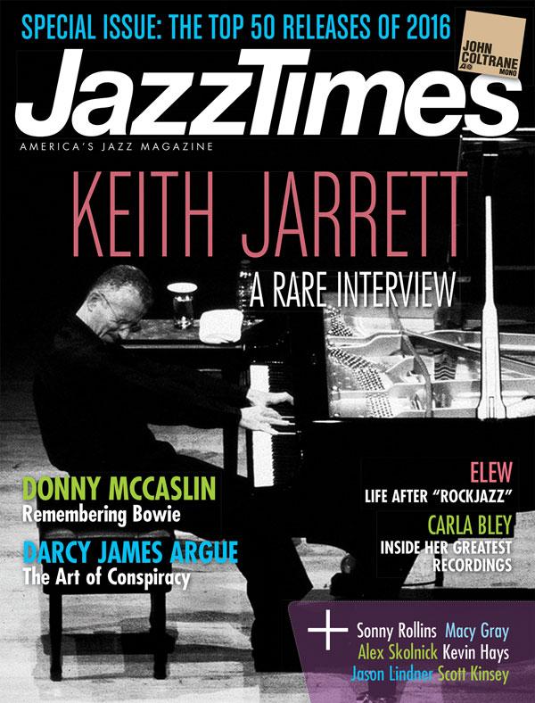 Jazz Times 2017 January/February Edition