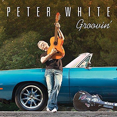 Peter White: Groovin'