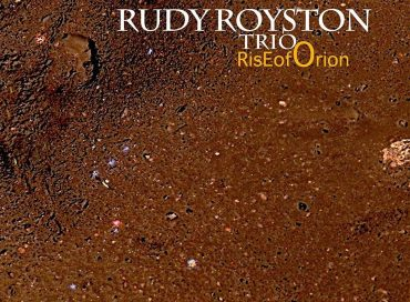 Rudy Royston Trio: Rise of Orion (Greenleaf)