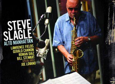 Steve Slagle: Alto Manhattan (Panorama)