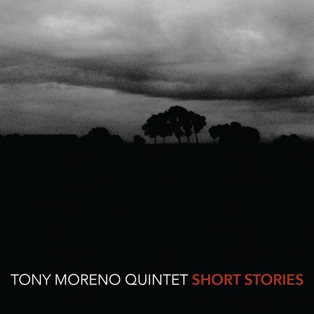 Tony Moreno Quintet: Short Stories