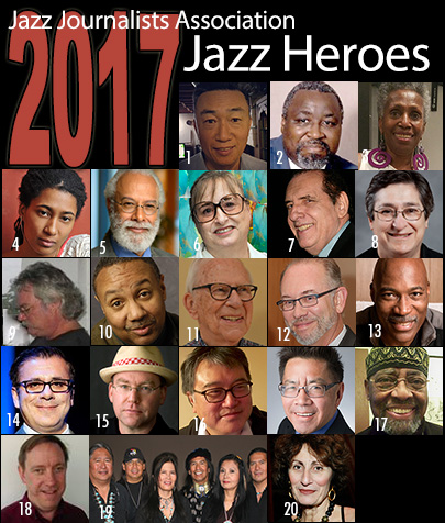 2017 Jazz Journalist Association's Jazz Heroes