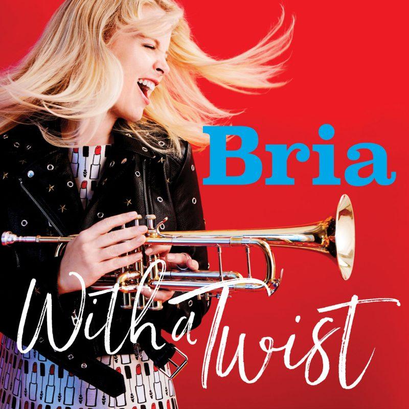 """Bria Skonberg: """"With a Twist"""""""