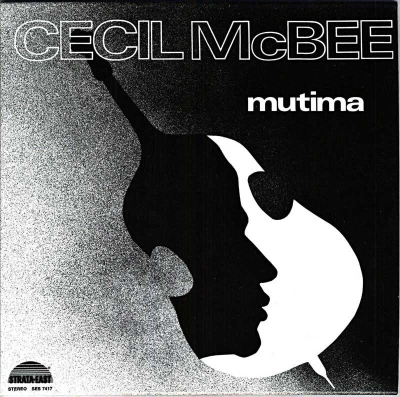 """Cecil McBee: """"Mutima"""""""