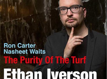 Ethan Iverson: The Purity of the Turf (Criss Cross)