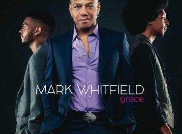 Mark Whitfield: Grace (Marksman)