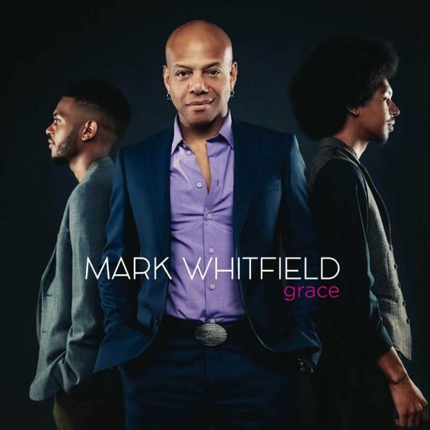 "Mark Whitfield: ""Grace"""
