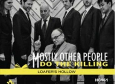 Mostly Other People Do the Killing: Loafer's Hollow (Hot Cup)